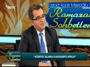 Üstad Kadir Mısıroğlu İle Ramazan Sohbetleri (Beyaz Tv – 28 Haziran 2016)